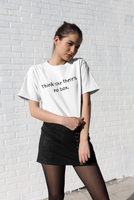 Think like there's no box T-shirt