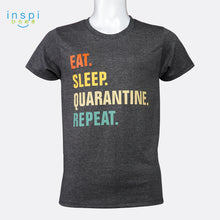 Load image into Gallery viewer, INSPI shirt Eat Sleep Quarantine Tshirt in Black