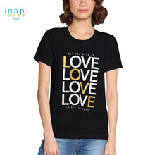 Load image into Gallery viewer, INSPI Tees All You Need is Love Graphic Tshirt in Black