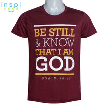 Load image into Gallery viewer, INSPI shirt Know that I am God Graphic Tshirt in Maroon