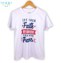 Load image into Gallery viewer, INSPI Shirt Faith Bigger Than Your Fears Graphic Shirt in White