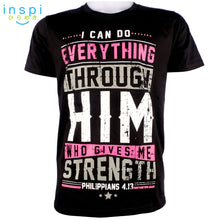 Load image into Gallery viewer, INSPI Shirt Everything Through Him Graphic Tshirt in Black