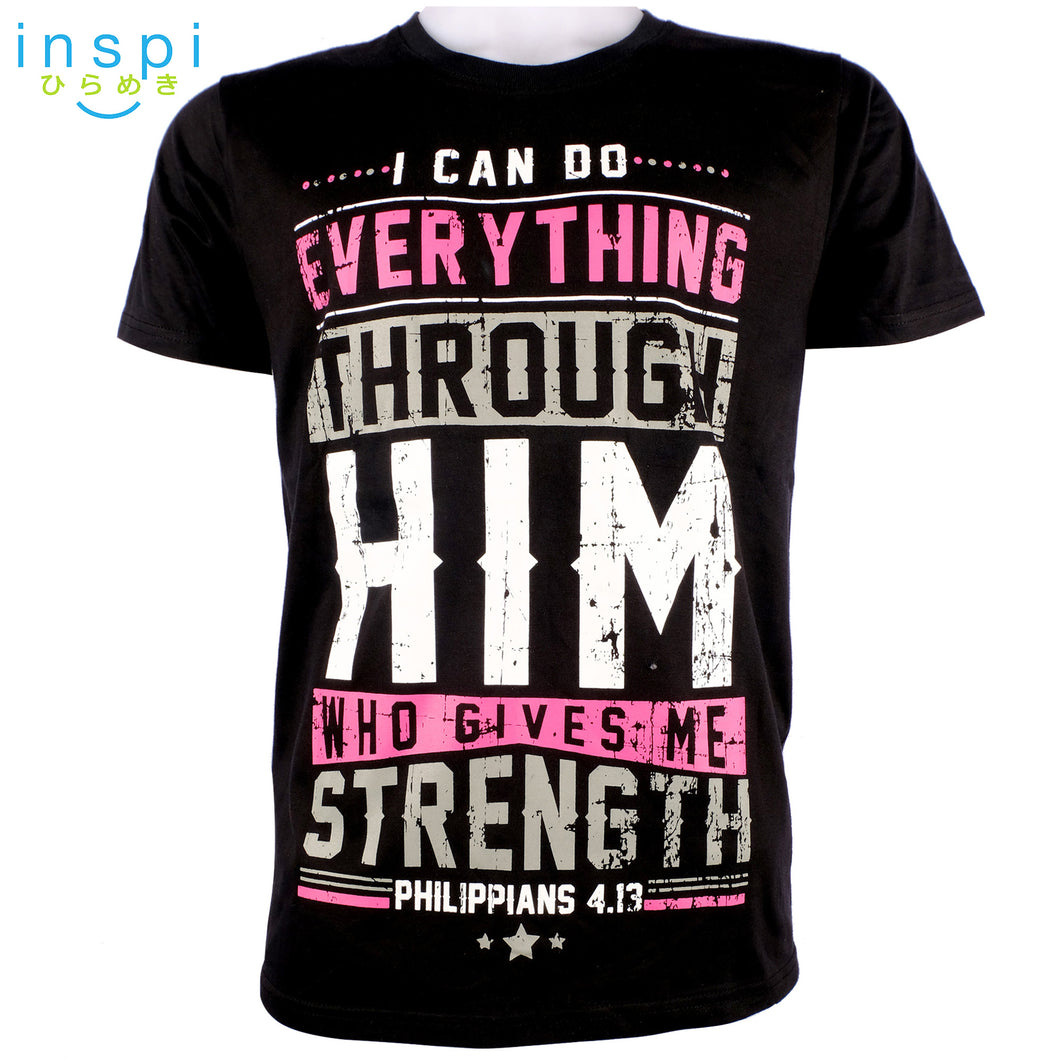 INSPI Shirt Everything Through Him Graphic Tshirt in Black