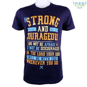 INSPI Shirt Strong and Courageous Tshirt in Navy Blue