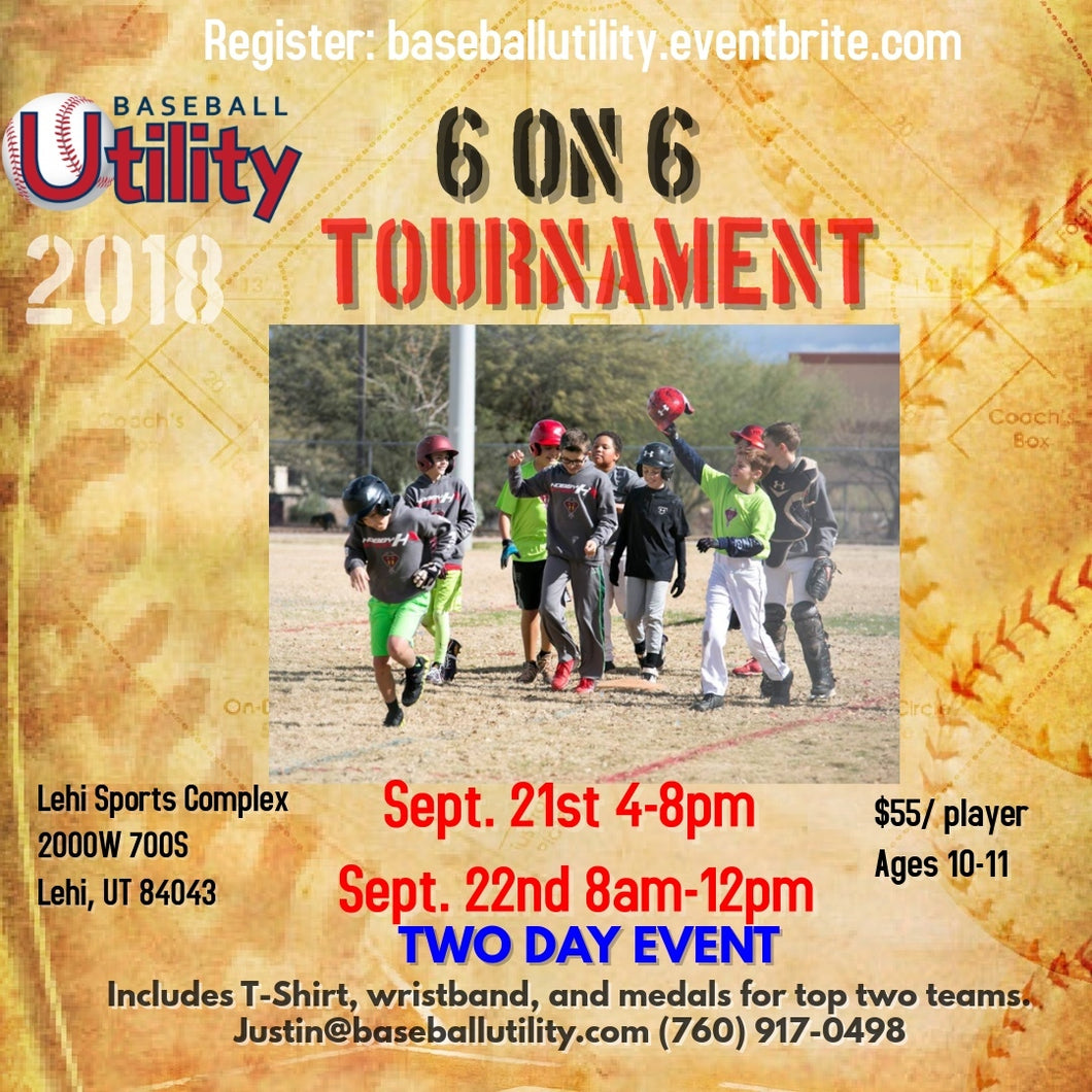 Baseball Utility 6 on 6 Tournament; Lehi Sports Complex Sept. 21-22