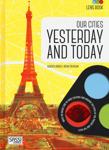 Sassi Lens Book Our Cities Yesterday And Today