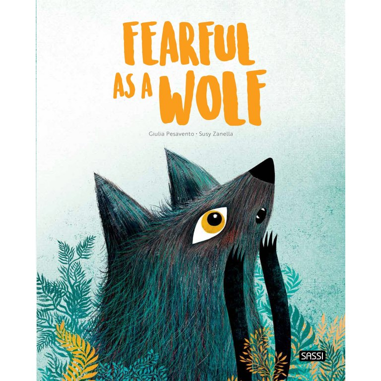 Sassi Picture Book Fearful As A Wolf
