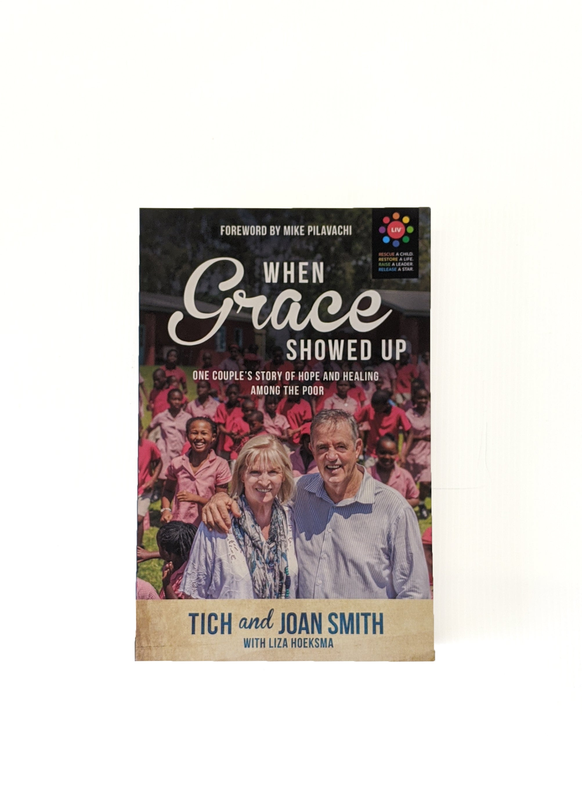 When Grace Showed Up Book - LIV Creative