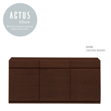 SHINE 150 Side Board - atomi shop