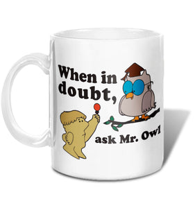 Ask Mr Owl Mug - TootsieShop.com