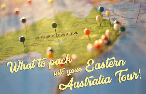 What to Pack into Your Eastern Australia Tour