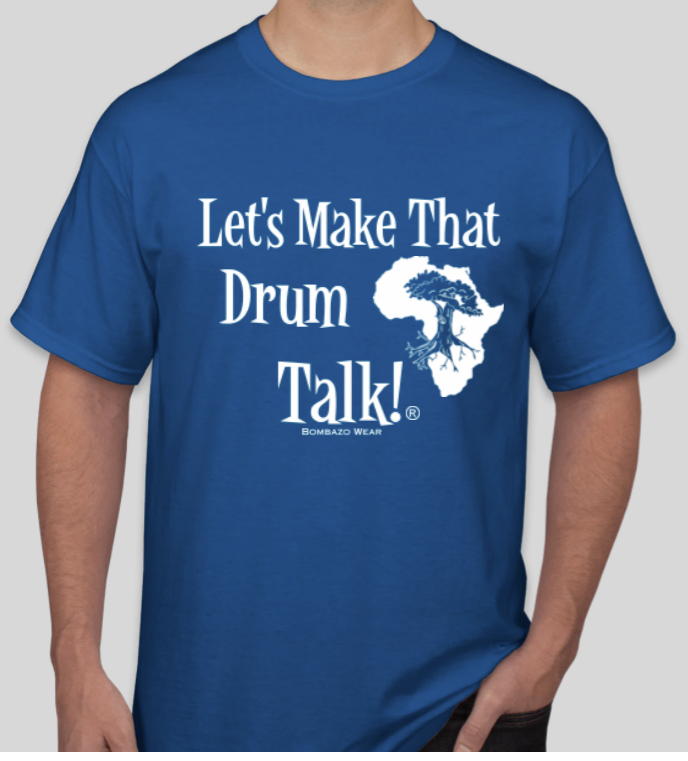 BLUE Signature Let's Make That Drum Talk!® T-shirt