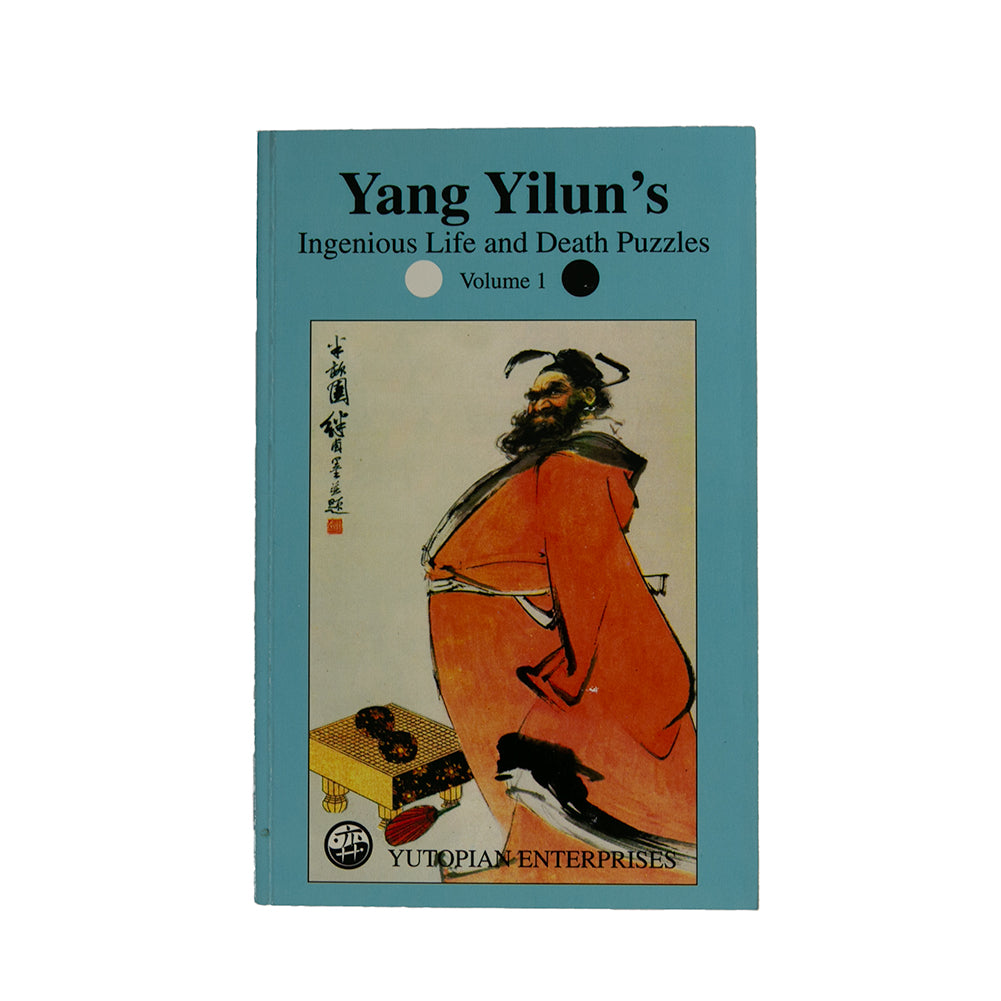 Yang Yilun's Ingenious Life and Death Puzzles 1