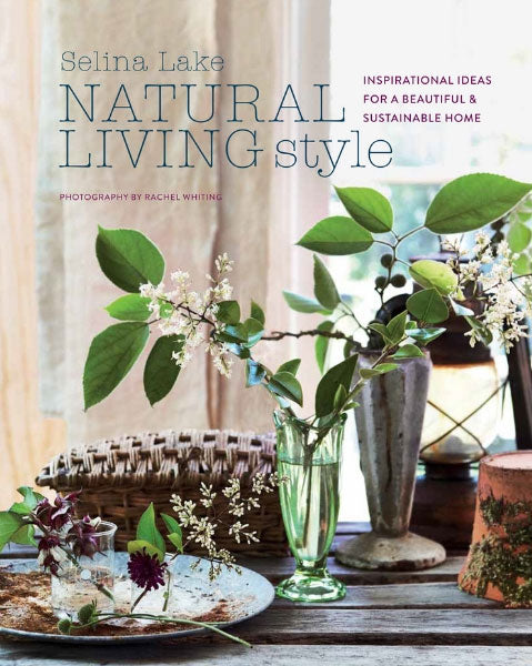 Natural Living Style by Selina Lake Book Cover