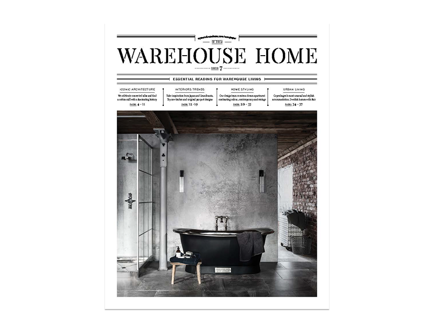 Warehouse Home interior design magazine Issue Seven cover features a freestanding bath in a loft apartment