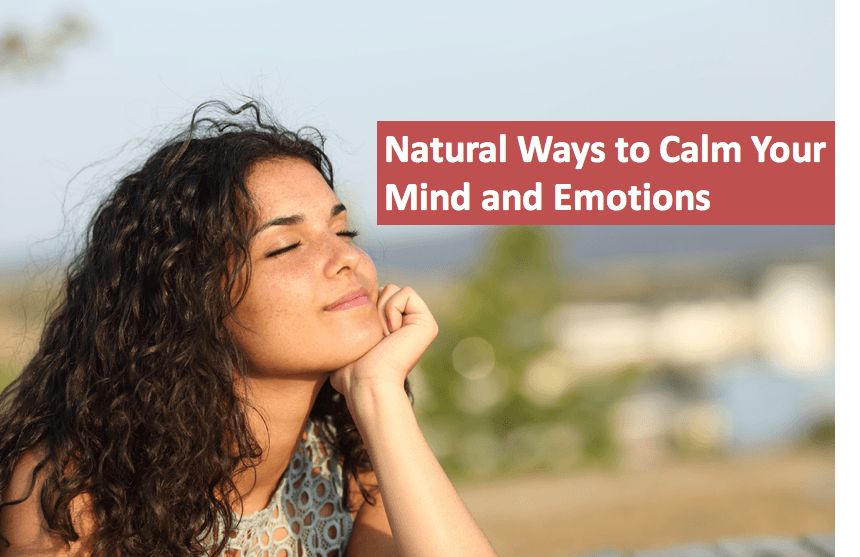 Calming Your Mind and Emotions