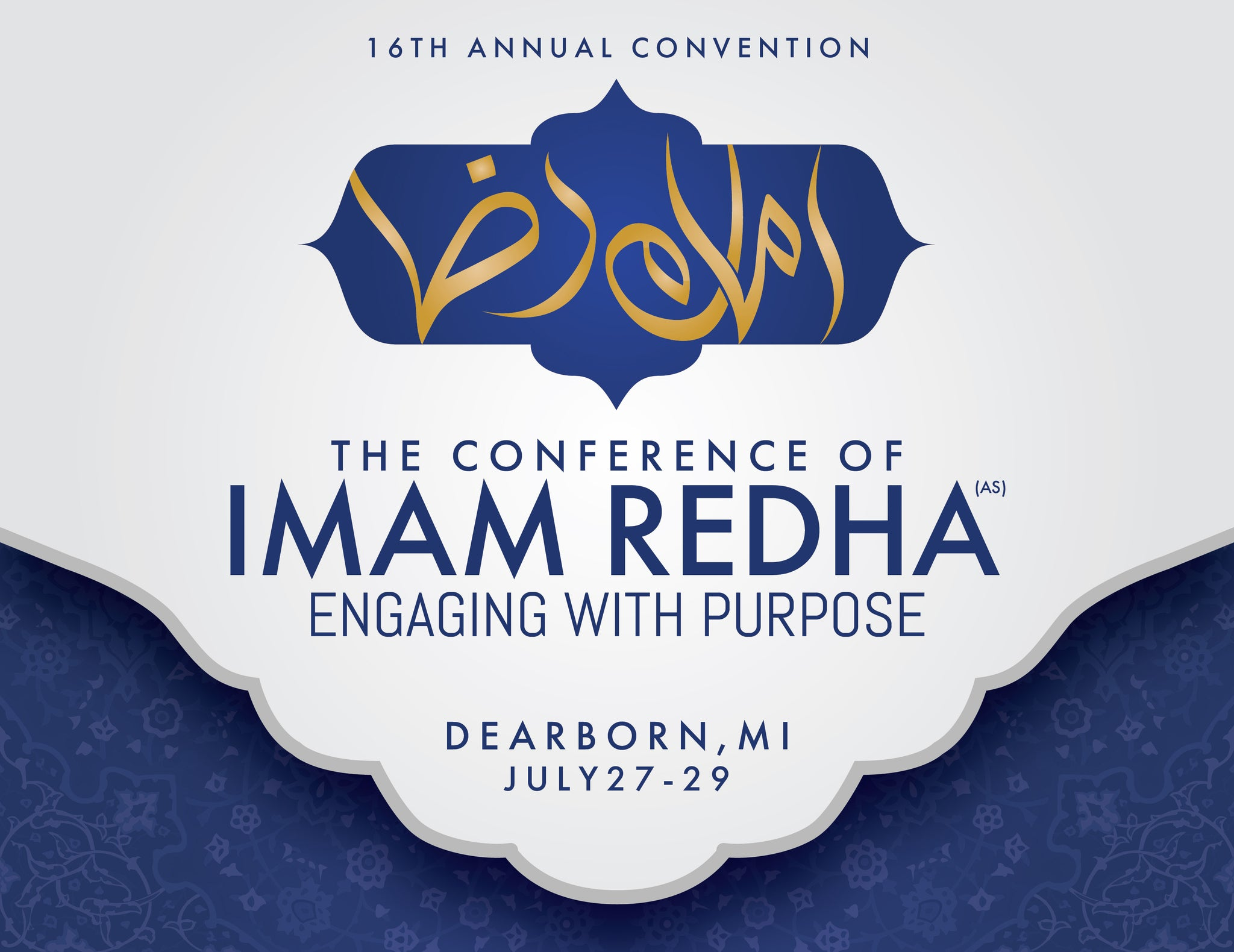 UMAA2018: The Conference of Imam Redha (as) | Engaging with Purpose