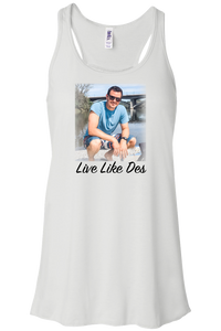 Live Like Des | Women's Tank