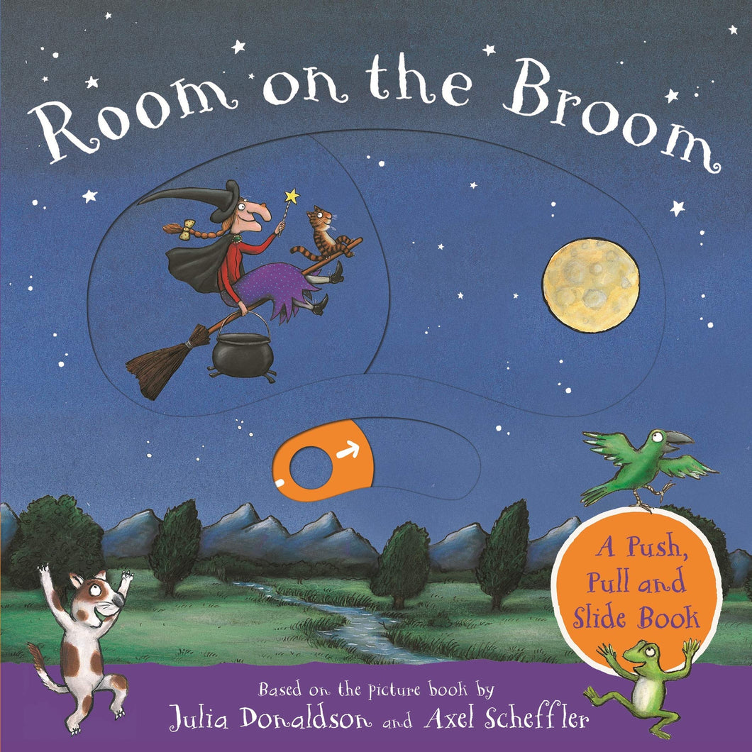 Room on the Broom: A Push, Pull and Slide Board Book