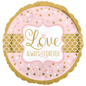 "Love always and forever 18"" Foil Balloon"