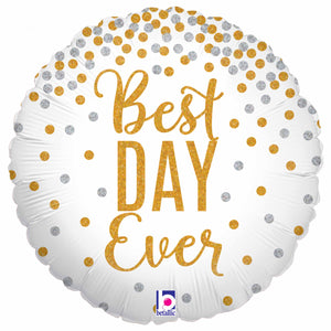 "Best Day Ever 18"" Foil Balloon"