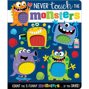 Never Touch The Monsters Board Book