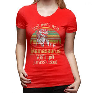 Don't Mess With Mamasaurus Ladies T-Shirt