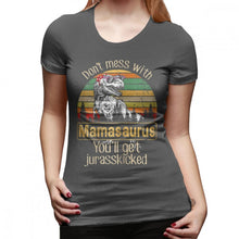 Load image into Gallery viewer, Don't Mess With Mamasaurus Ladies T-Shirt