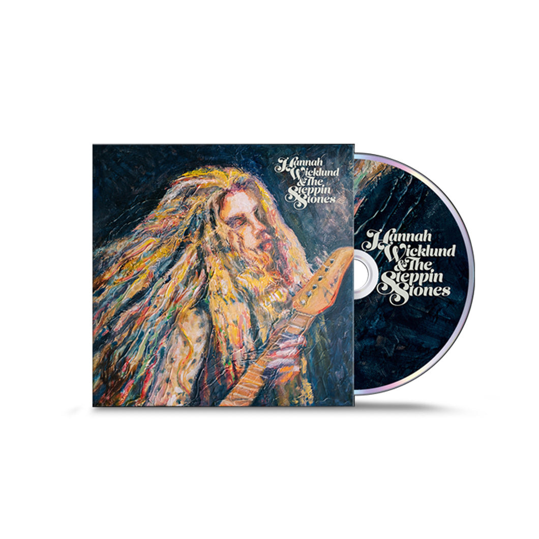 Hannah Wicklund & The Steppin Stones CD