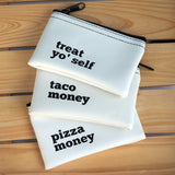 Vinyl Zippered Pouch - Taco Money