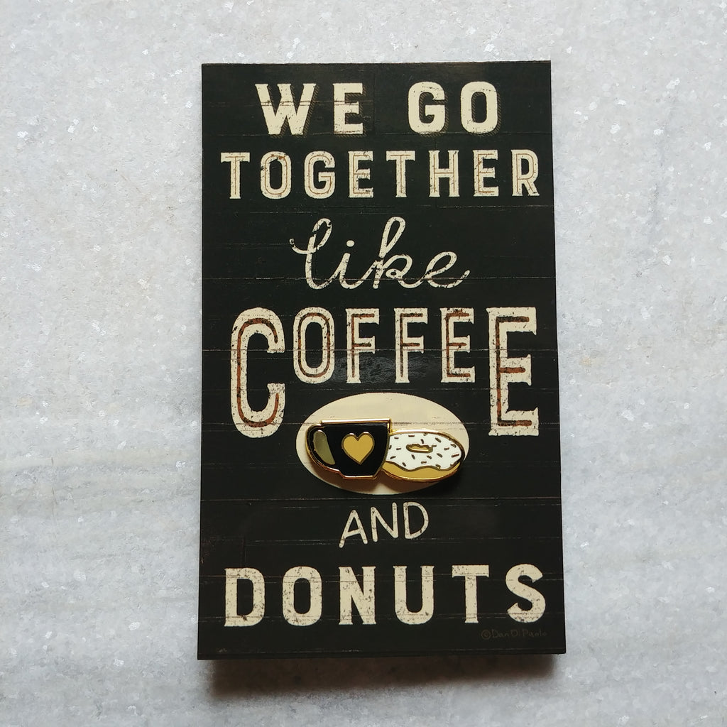 Coffee and Donuts Pin