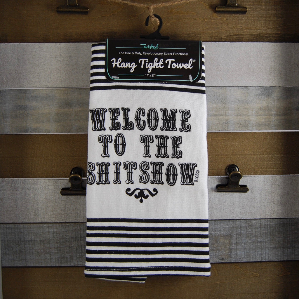 Welcome to the Shit Show Twisted Terry Towel