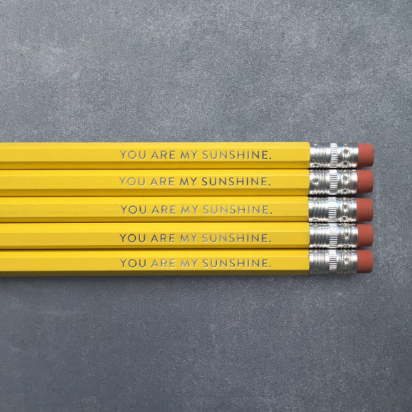 Say It With a Pencil - You Are My Sunshine