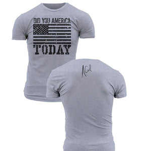 Did You America Today Grunt Style- Mens T-Shirt