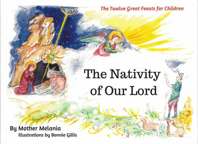 12 Great Feasts Nativity of Our Lord