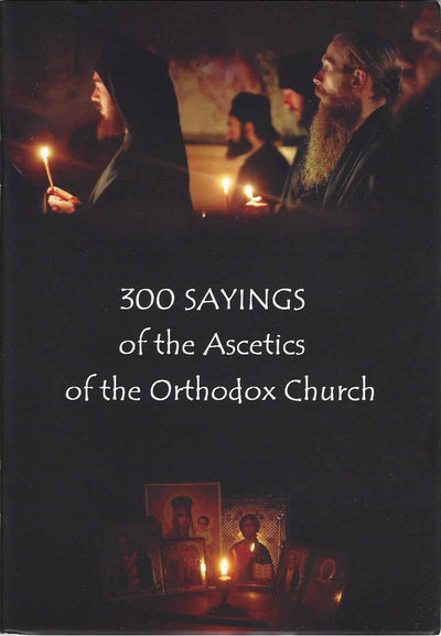 300 Sayings of the Ascetics