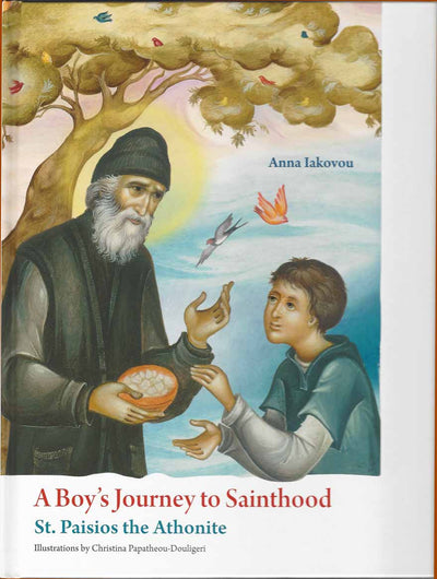 A Boys Journey to Sainthood St Paisios
