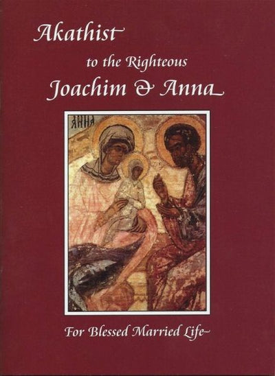 Akathist Joachim and Anna