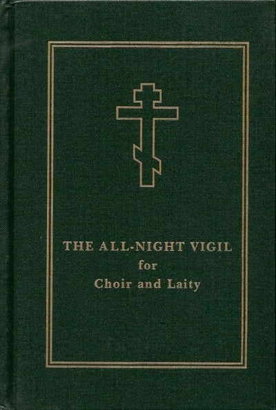All-Night Vigil for Choir and Laity