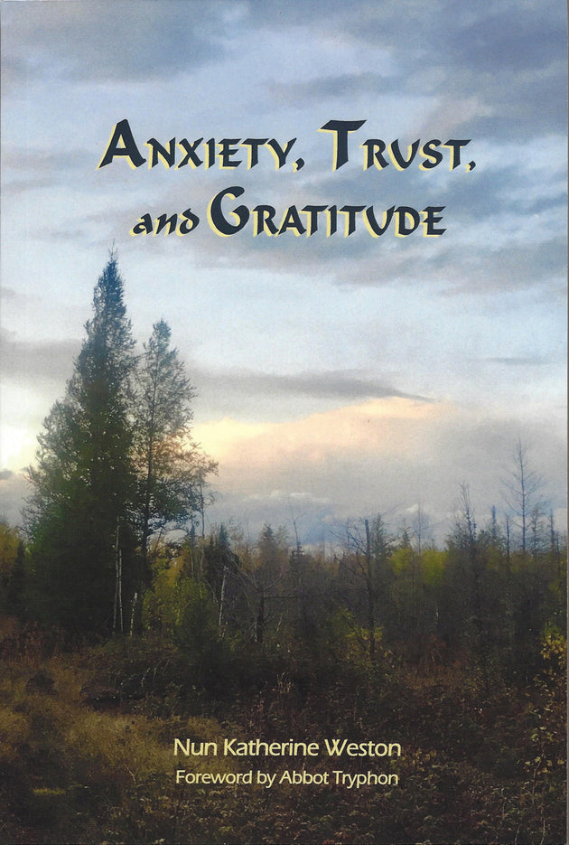 Anxiety Trust and Gratitude