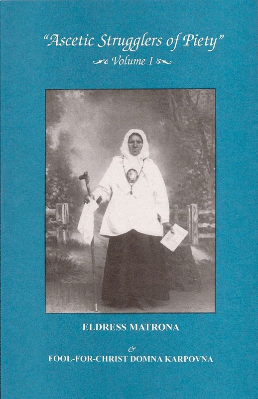 Ascetic Strugglers Matrona