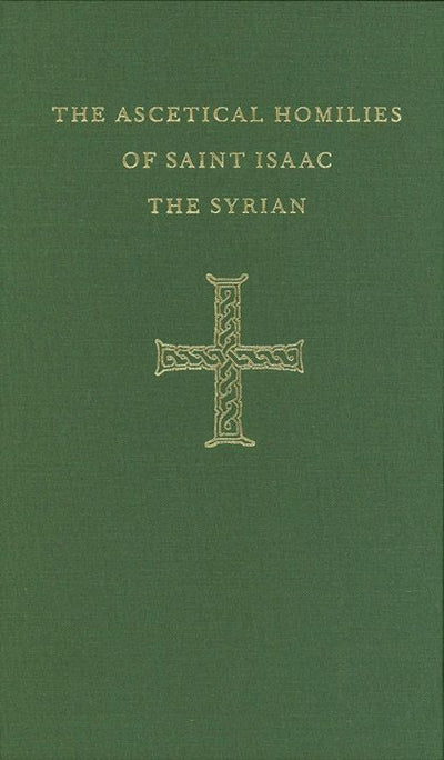 Ascetical Homilies Isaac the Syrian
