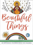 Beautiful Things An Orthodox Coloring Book