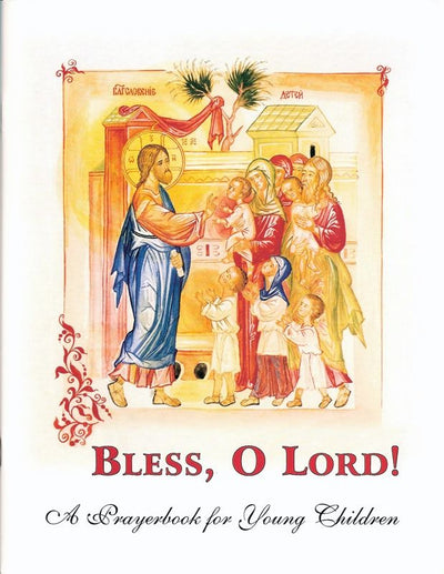 Bless O Lord Prayerbook