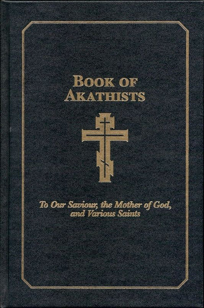 Book of Akathists Vol 1
