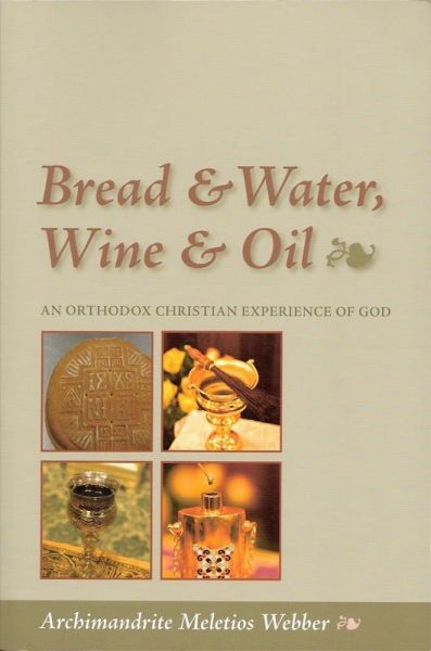 Bread and Water Wine and Oil
