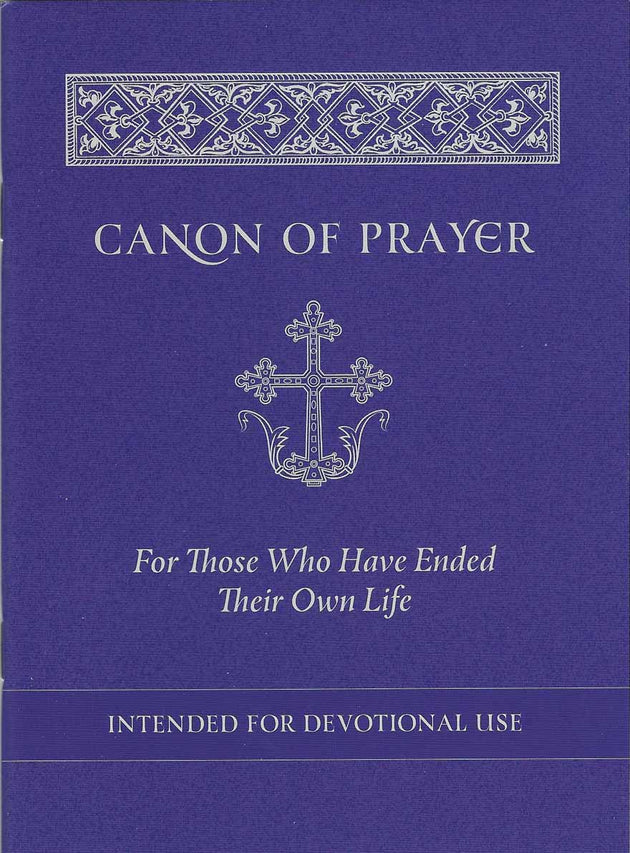 Canon of Prayer Ended Own Life
