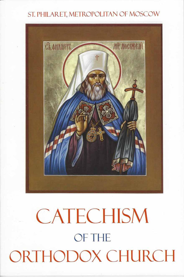 Catechism of the Orthodox Church St. Philaret