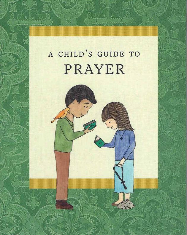 Childs Guide to Prayer