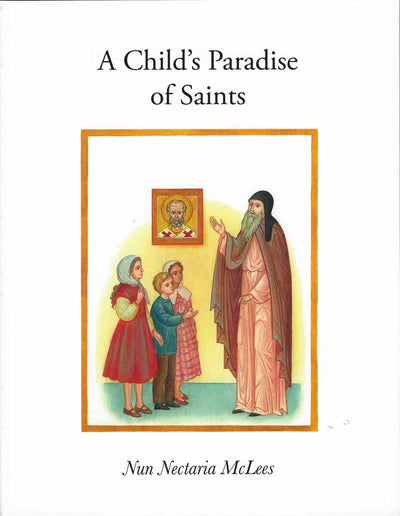 Childs Paradise of Saints